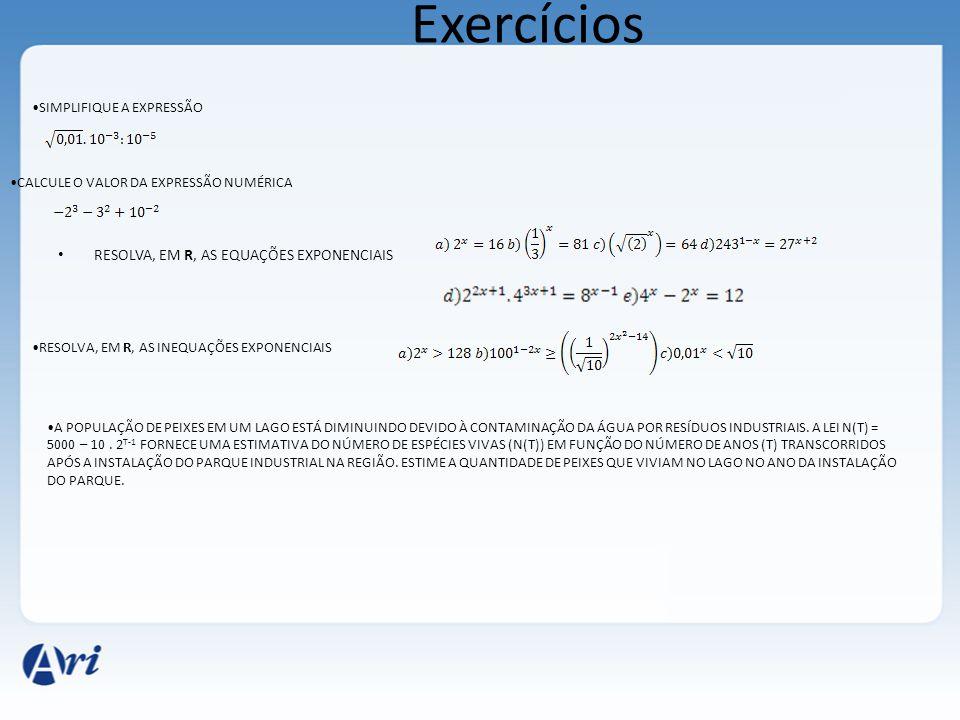 Exercícios RESOLVA, EM R, AS EQUAÇÕES EXPONENCIAIS