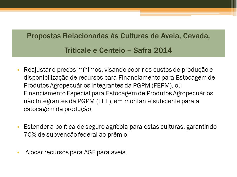 Propostas Relacionadas às Culturas de Aveia, Cevada, Triticale e Centeio – Safra 2014