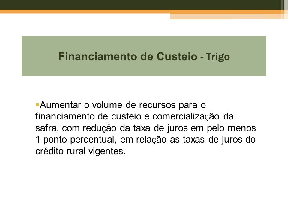 Financiamento de Custeio - Trigo