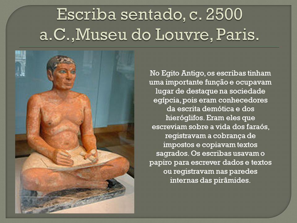 Escriba sentado, c. 2500 a.C.,Museu do Louvre, Paris.
