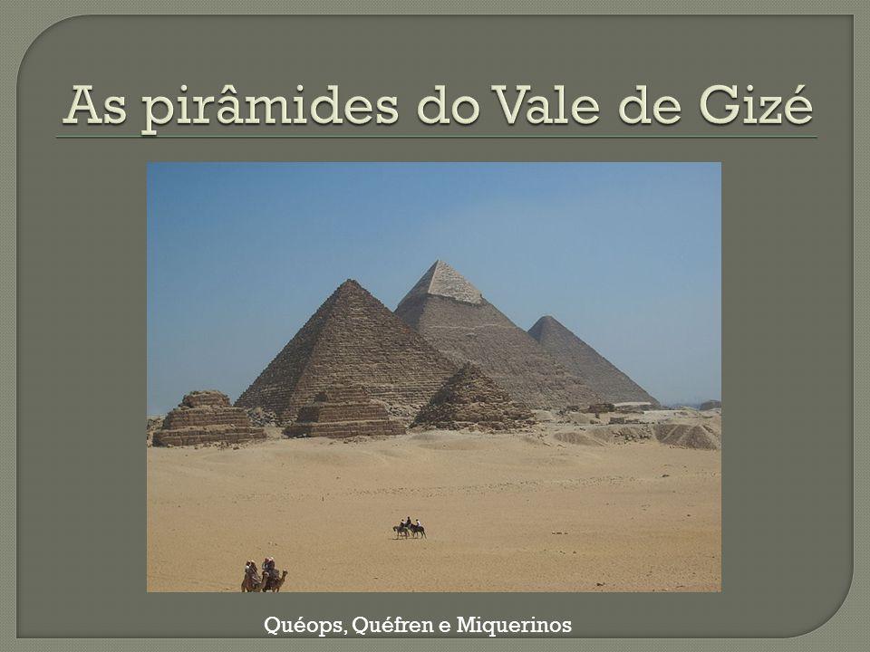 As pirâmides do Vale de Gizé