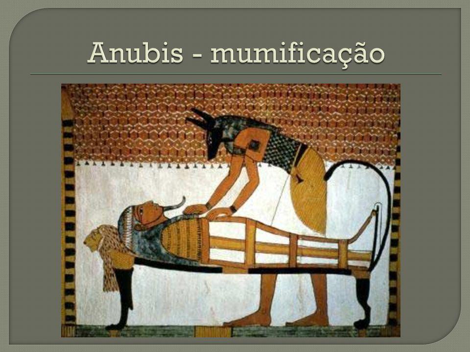 Anubis - mumificação