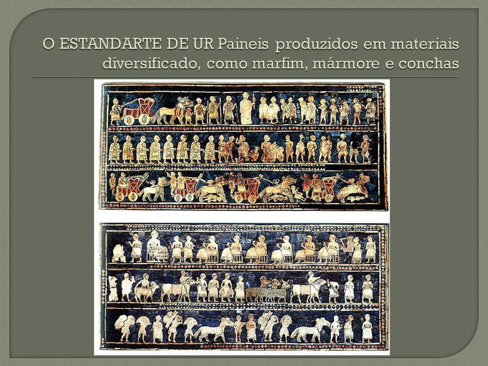 O ESTANDARTE DE UR Paineis produzidos em materiais diversificado, como marfim, mármore e conchas