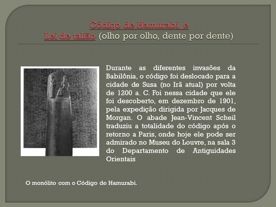 Código de Hamurabi e Lei de talião (olho por olho, dente por dente)