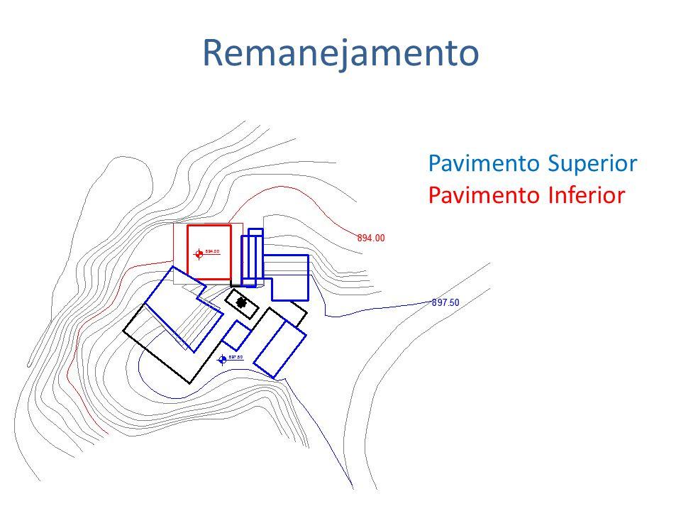 Remanejamento Pavimento Superior Pavimento Inferior