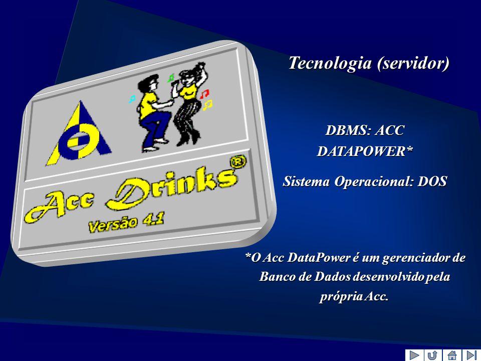 Tecnologia (servidor) Sistema Operacional: DOS