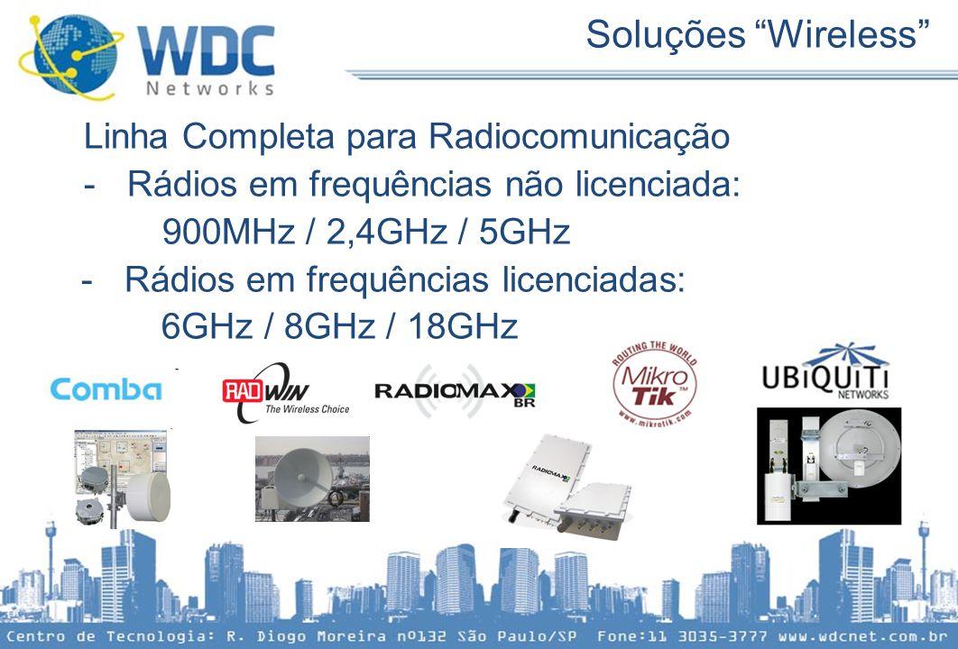 Soluções Wireless Linha Completa para Radiocomunicação