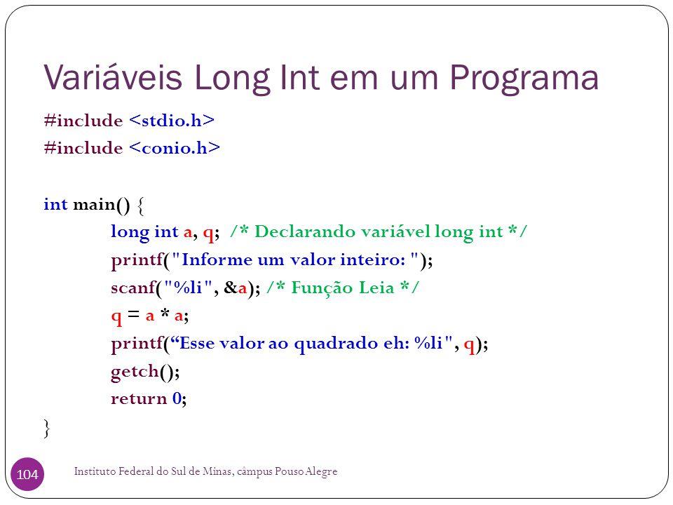 Variáveis Long Int em um Programa