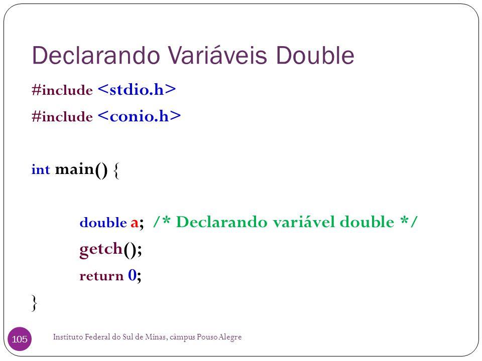 Declarando Variáveis Double