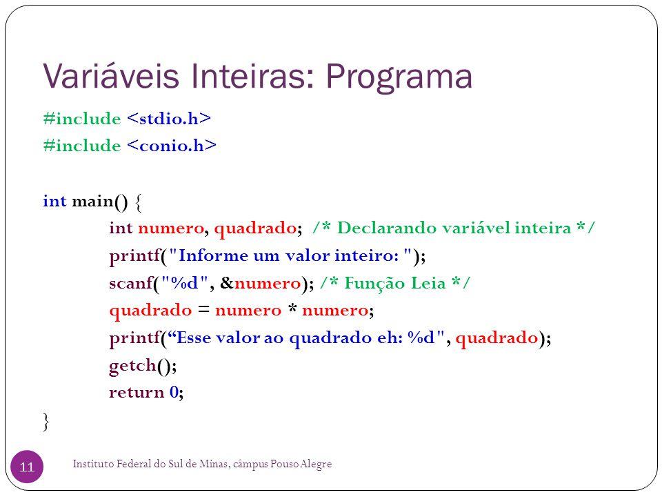 Variáveis Inteiras: Programa