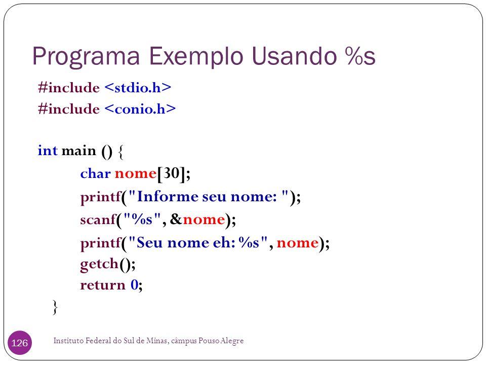 Programa Exemplo Usando %s