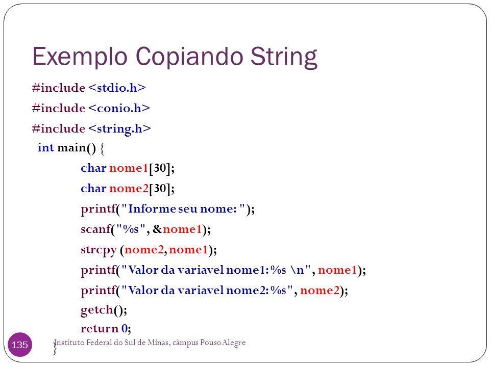 Exemplo Copiando String