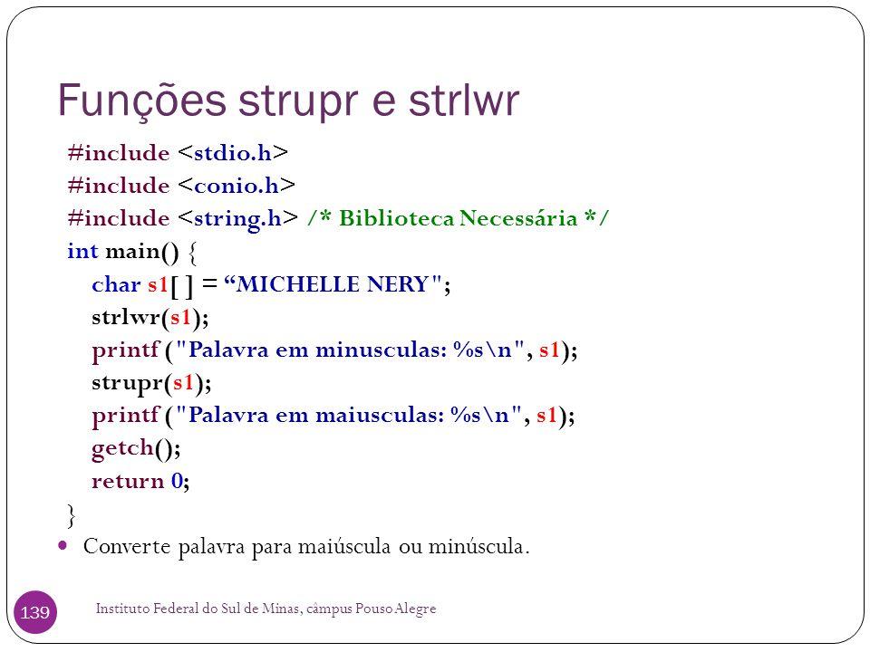 Funções strupr e strlwr