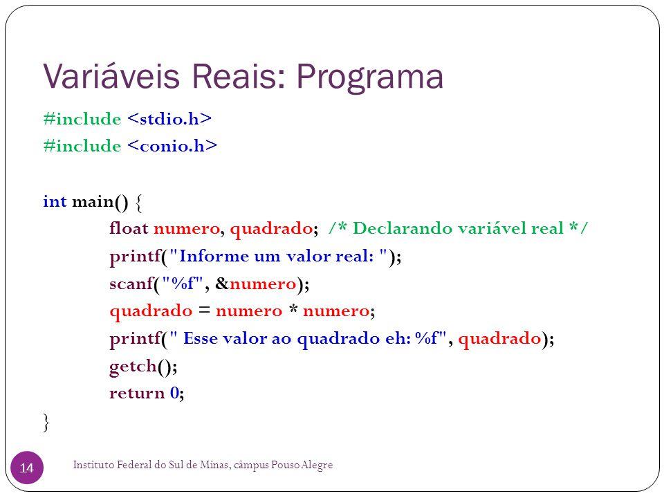 Variáveis Reais: Programa