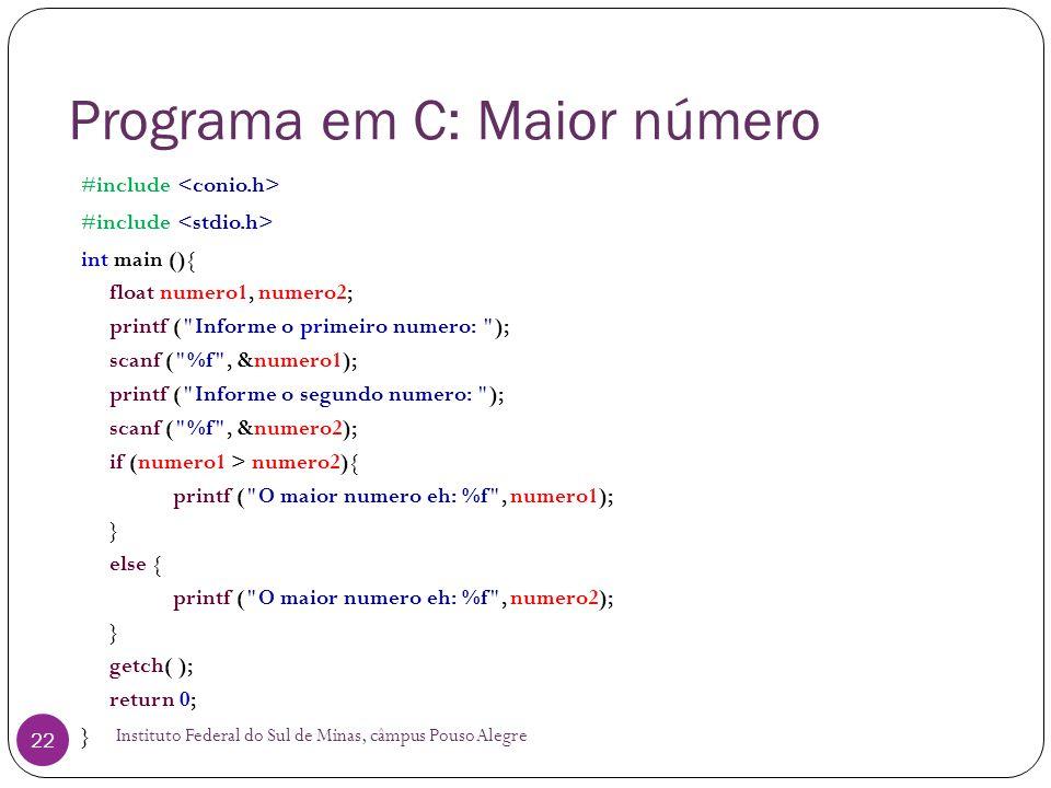 Programa em C: Maior número