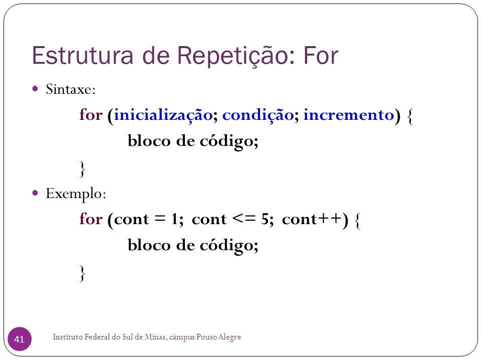 Estrutura de Repetição: For