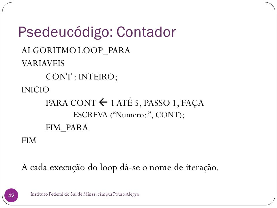 Psedeucódigo: Contador