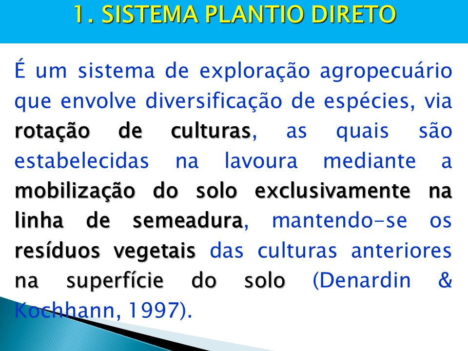 1. SISTEMA PLANTIO DIRETO