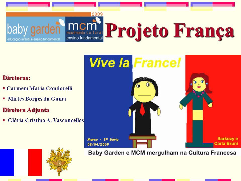 Projeto França Diretoras: Diretora Adjunta Carmem Maria Condorelli