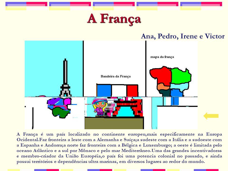 A França Ana, Pedro, Irene e Victor