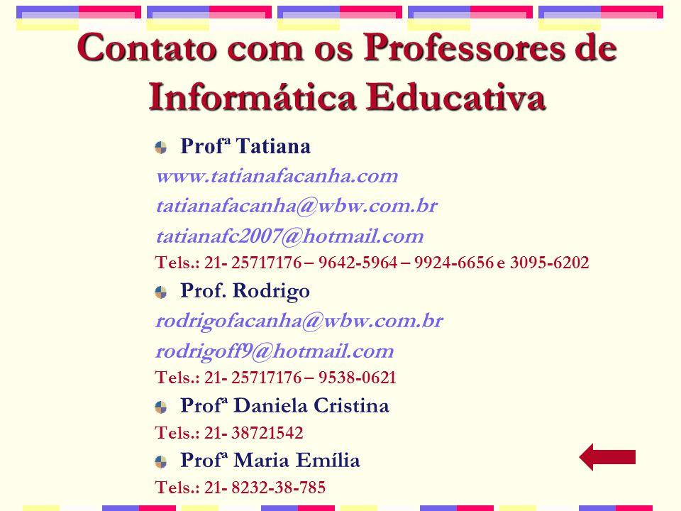 Contato com os Professores de Informática Educativa