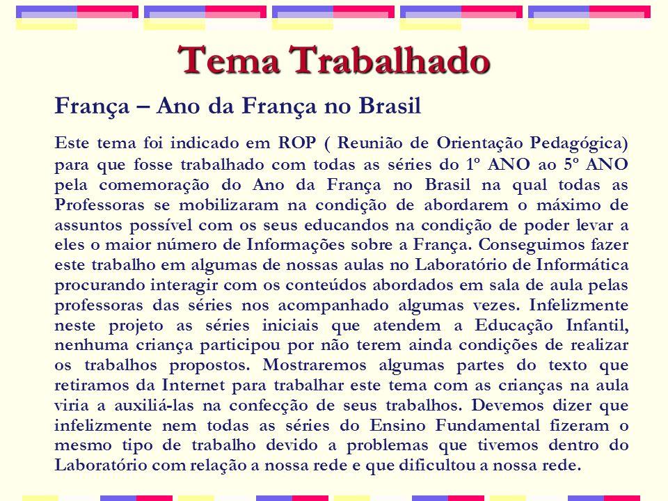 Tema Trabalhado França – Ano da França no Brasil
