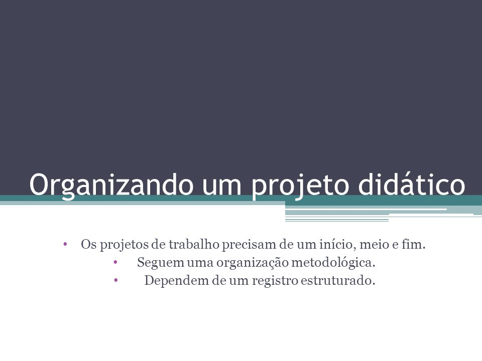 Organizando um projeto didático