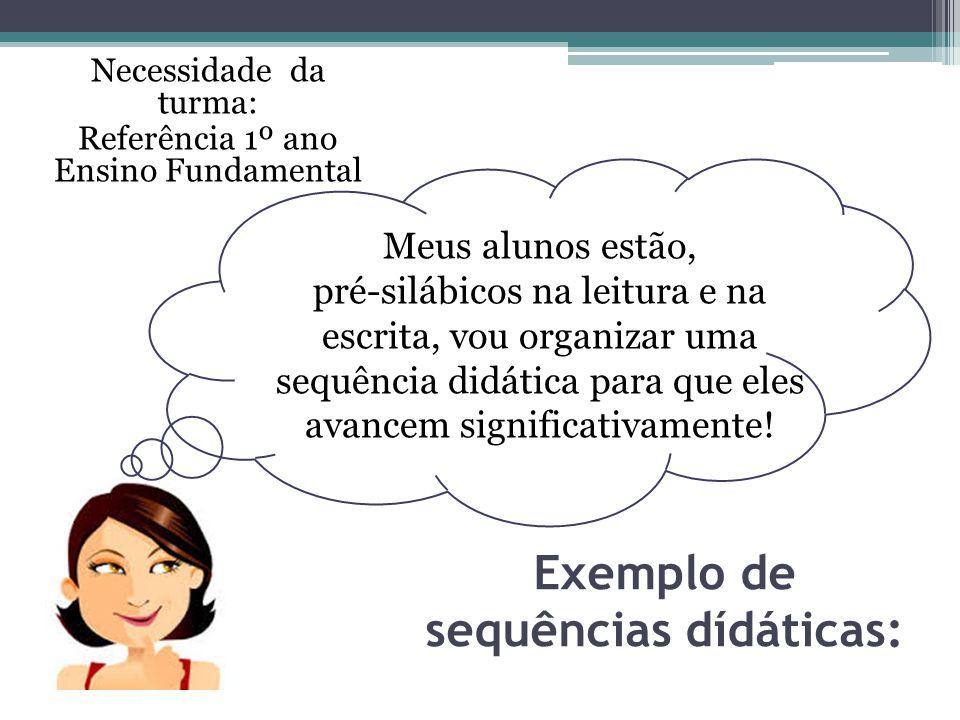Exemplo de sequências dídáticas: