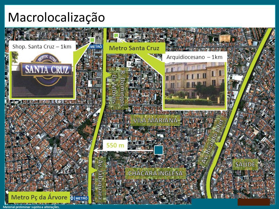 Macrolocalização Metro Santa Cruz R. Domingos de Morais VILA MARIANA