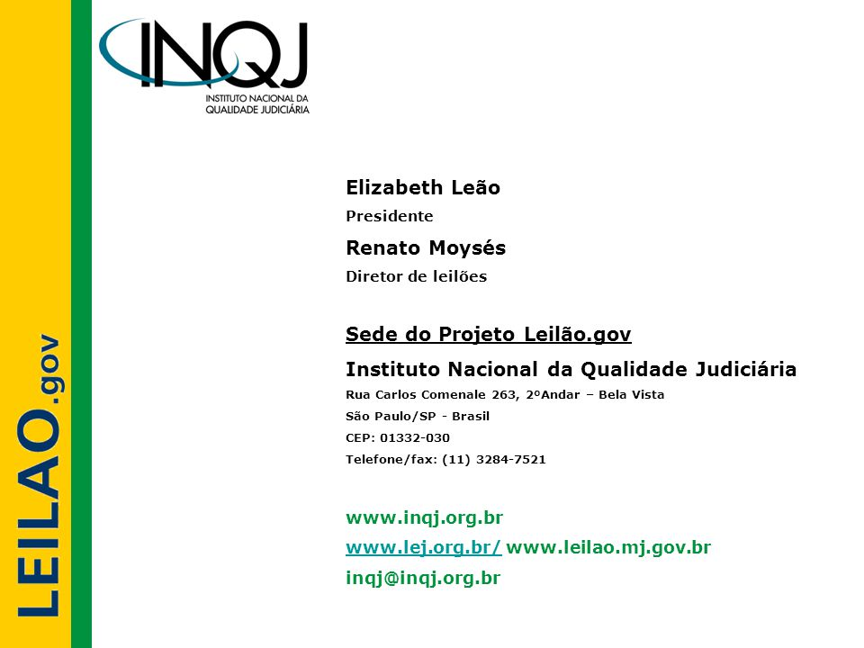Sede do Projeto Leilão.gov Instituto Nacional da Qualidade Judiciária