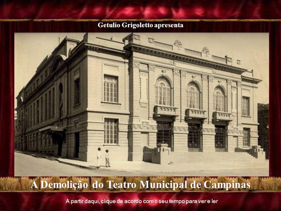 A Demolição do Teatro Municipal de Campinas