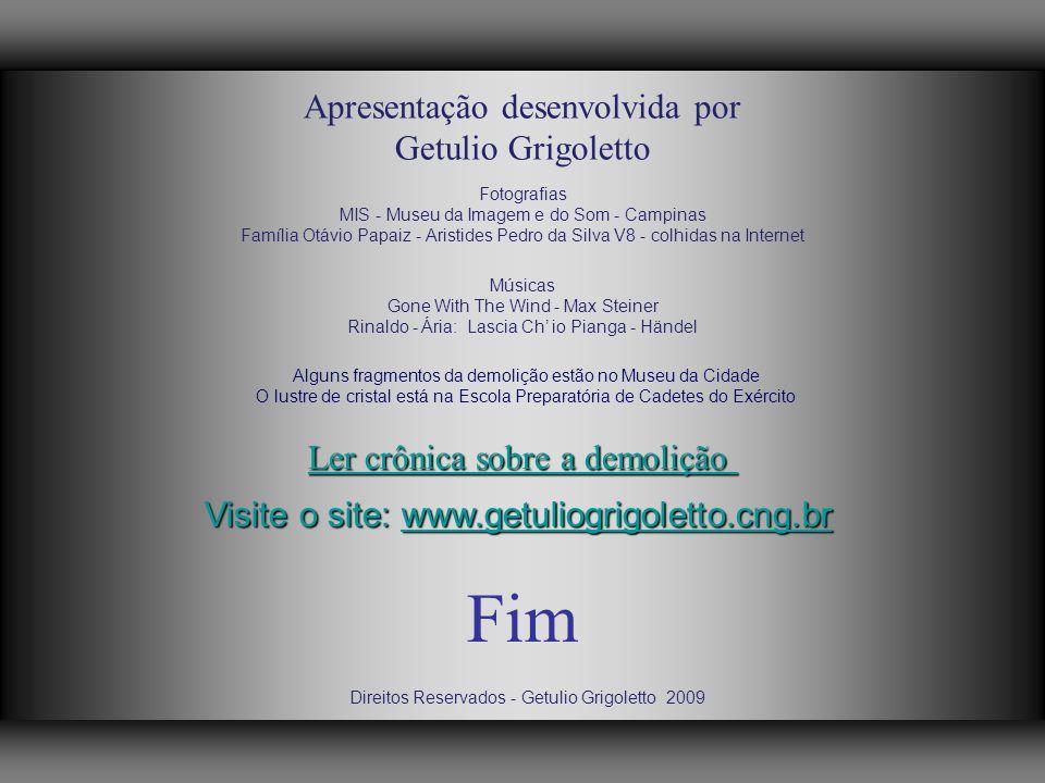 Fim Apresentação desenvolvida por Getulio Grigoletto