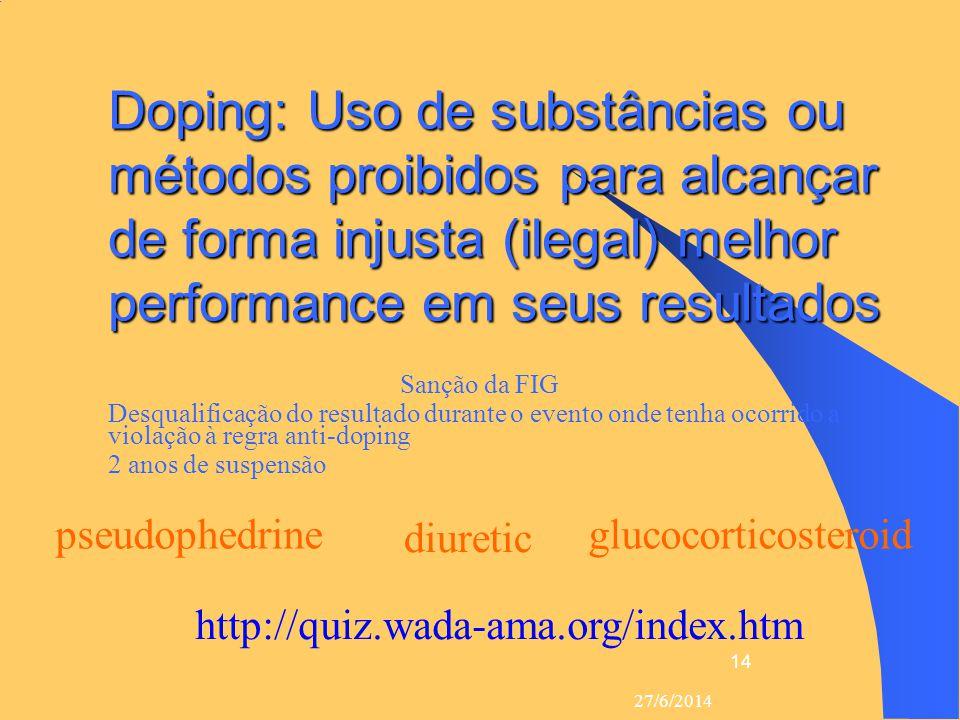 Doping: Uso de substâncias ou métodos proibidos para alcançar de forma injusta (ilegal) melhor performance em seus resultados