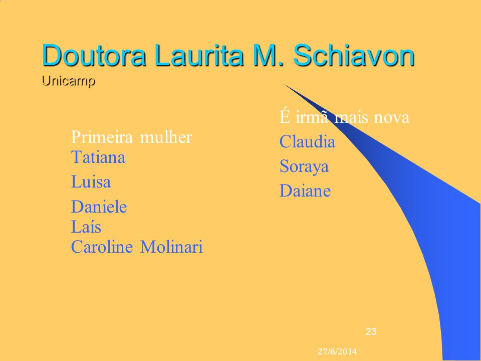Doutora Laurita M. Schiavon Unicamp