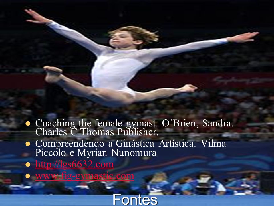 Coaching the female gymast. O´Brien, Sandra. Charles C Thomas Publisher.