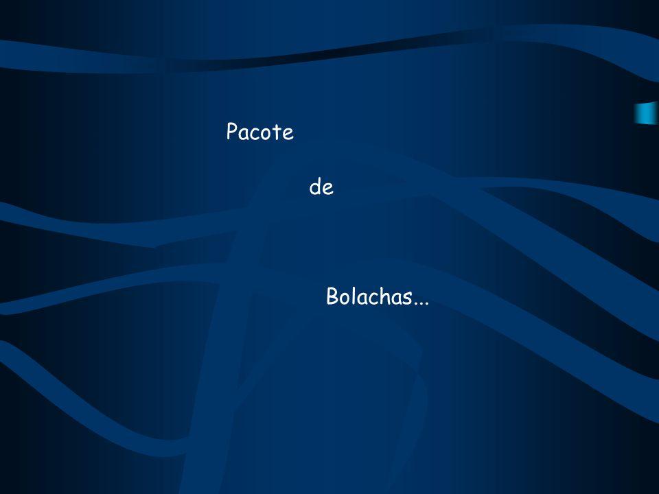 Pacote de Bolachas...