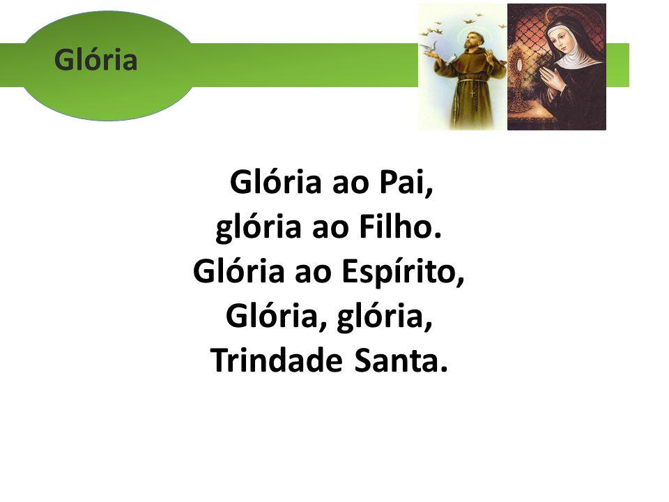 Glória ao Espírito, Glória, glória,