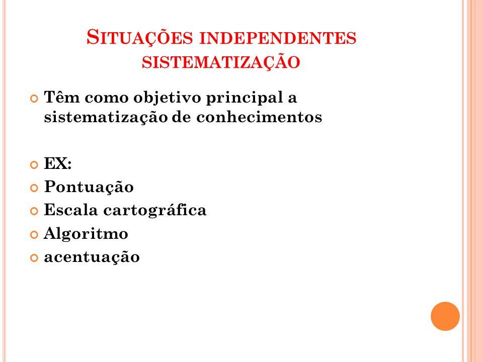 Situações independentes sistematização