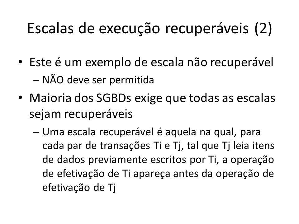 Escalas de execução recuperáveis (2)