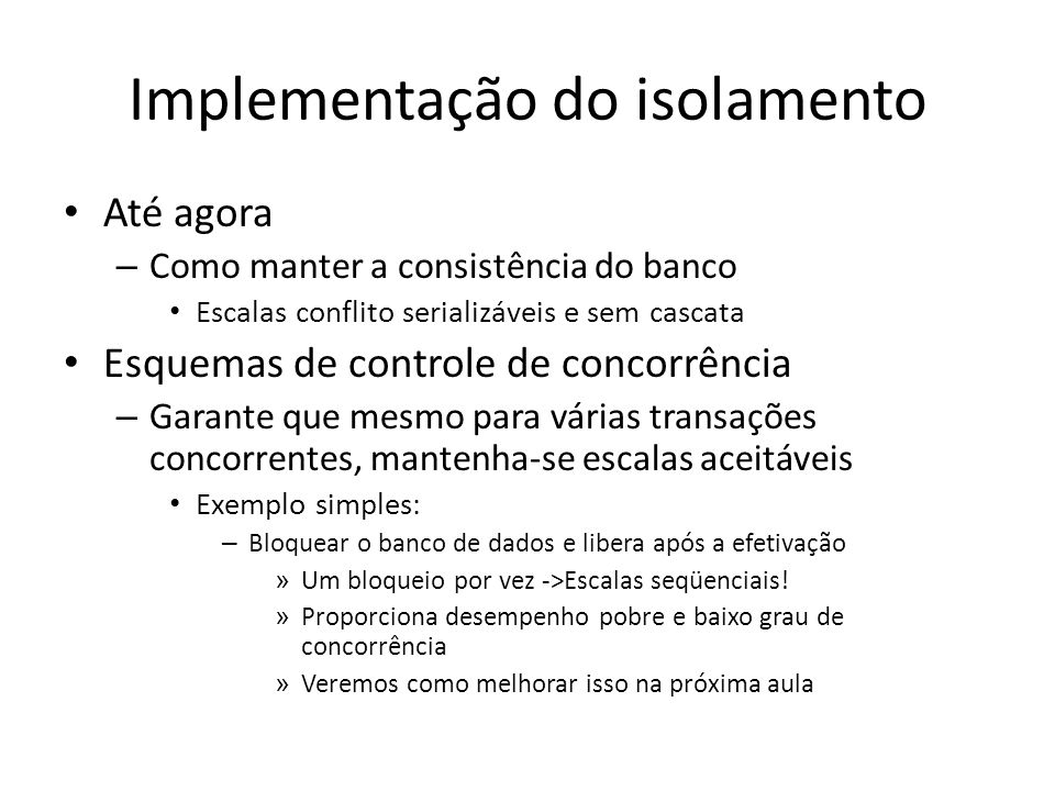 Implementação do isolamento
