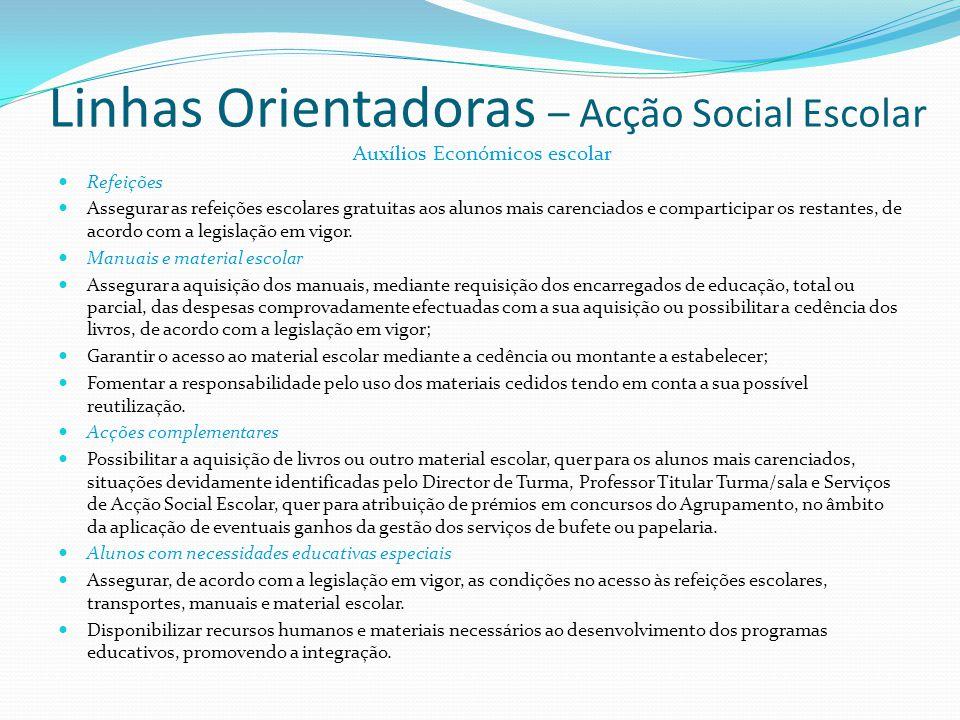 Linhas Orientadoras – Acção Social Escolar