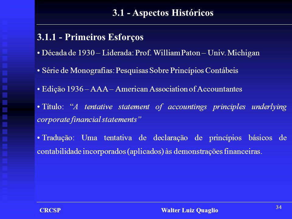 3.1 - Aspectos Históricos 3.1.1 - Primeiros Esforços