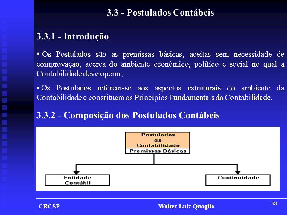 3.3 - Postulados Contábeis