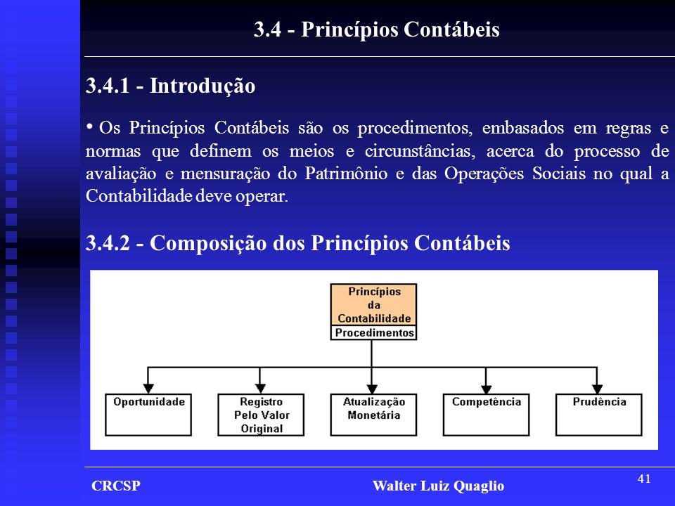 3.4 - Princípios Contábeis