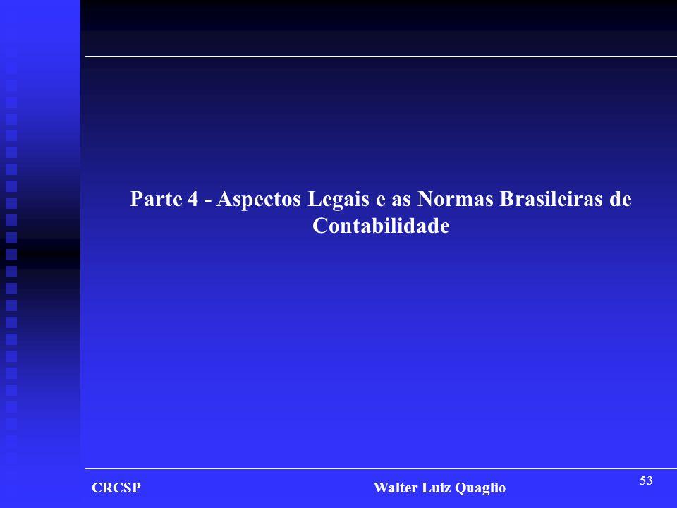 Parte 4 - Aspectos Legais e as Normas Brasileiras de Contabilidade