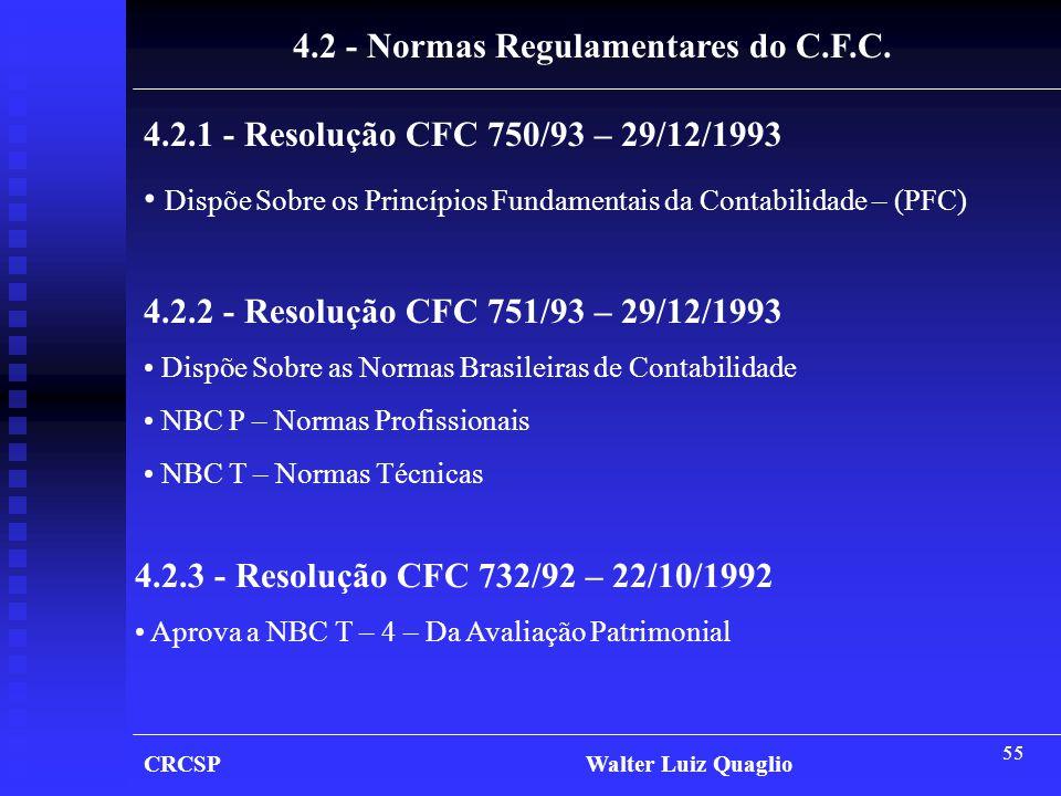4.2 - Normas Regulamentares do C.F.C.