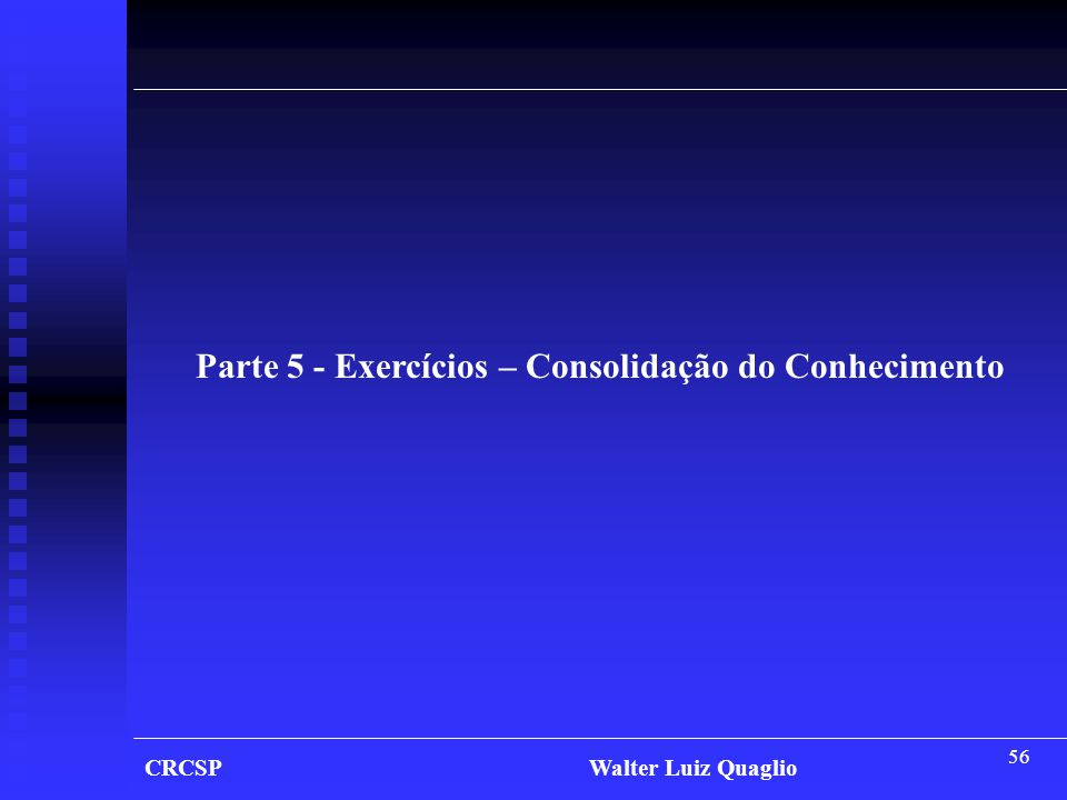 Parte 5 - Exercícios – Consolidação do Conhecimento