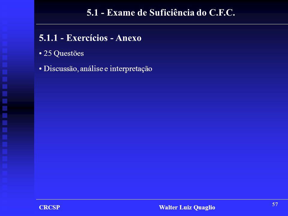 5.1 - Exame de Suficiência do C.F.C.