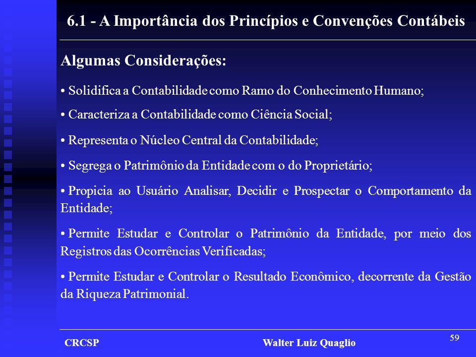 6.1 - A Importância dos Princípios e Convenções Contábeis