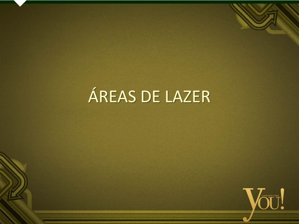 ÁREAS DE LAZER